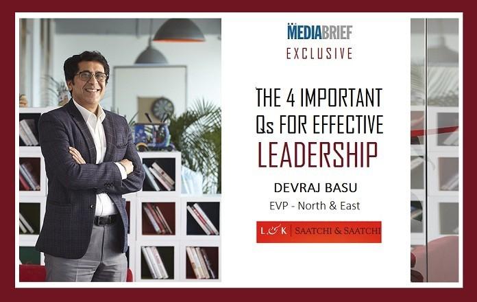 image - Devraj Basu EVP LK Saatchi & Saatchi on Effective Leadership - MediaBrief