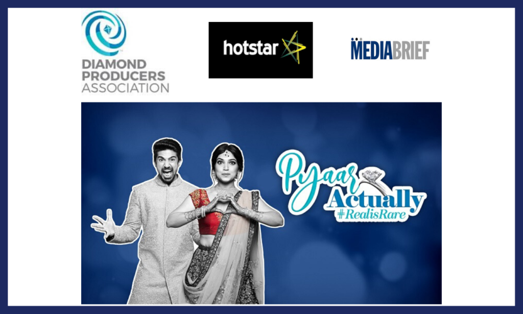 image-Diamond Producers Association 'Pyaar Actually' Hotstar and Wavemaker Mediabrief