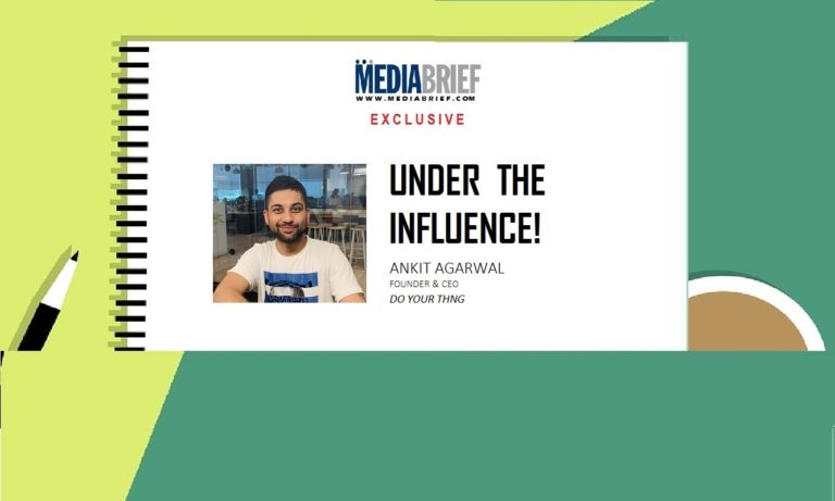 EXCLUSIVE: Under The Influence – Ankit Agarwal of Do Your Thng