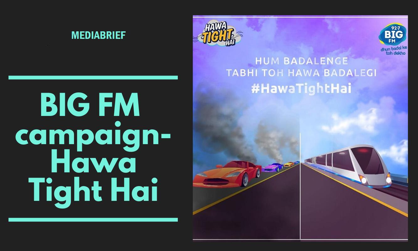image-BIG FM launches pollution-related campaign, Hawa Tight Hai, in Mumbai, Delhi Mediabrief