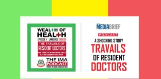 image-IMA Wealth of Health Podcast-Episode 4 - English - Travails of Resident Doctors In India -MediaBrief