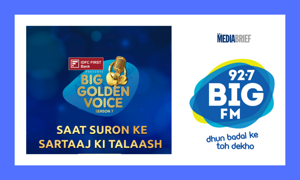 image-BIG FM set to regale its listeners by launching the 7th season of 'BIG Golden Voice' presented by IDFC FIRST Bank Mediabrief
