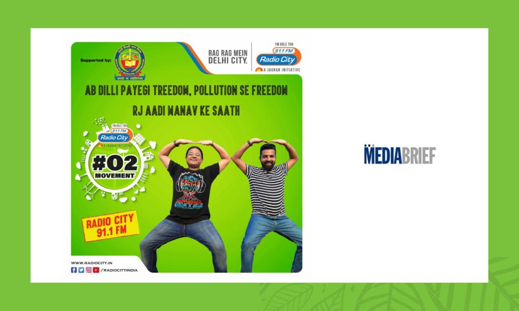 image-Radio City's #O2Movement, an initiative to make Delhi a green city Mediabrief
