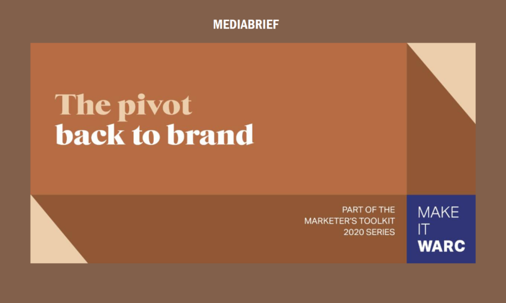 image-WARC's Marketer's Toolkit 2020-The pivot back to brand Mediabrief