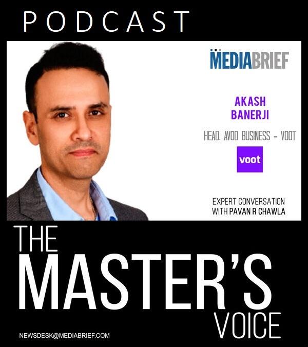 image-Akash Banerji Podcast-The-master's Voice-MediaBrief