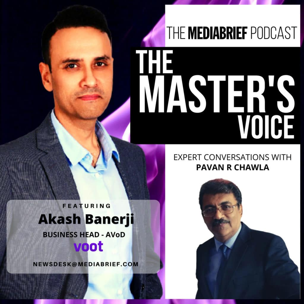 image-FINAL-podcast-episode-art-Akash-Banerji-of-VOOT-with-Pavan-R-Chawla-on-The-Master's-Voice-on-MediaBrief
