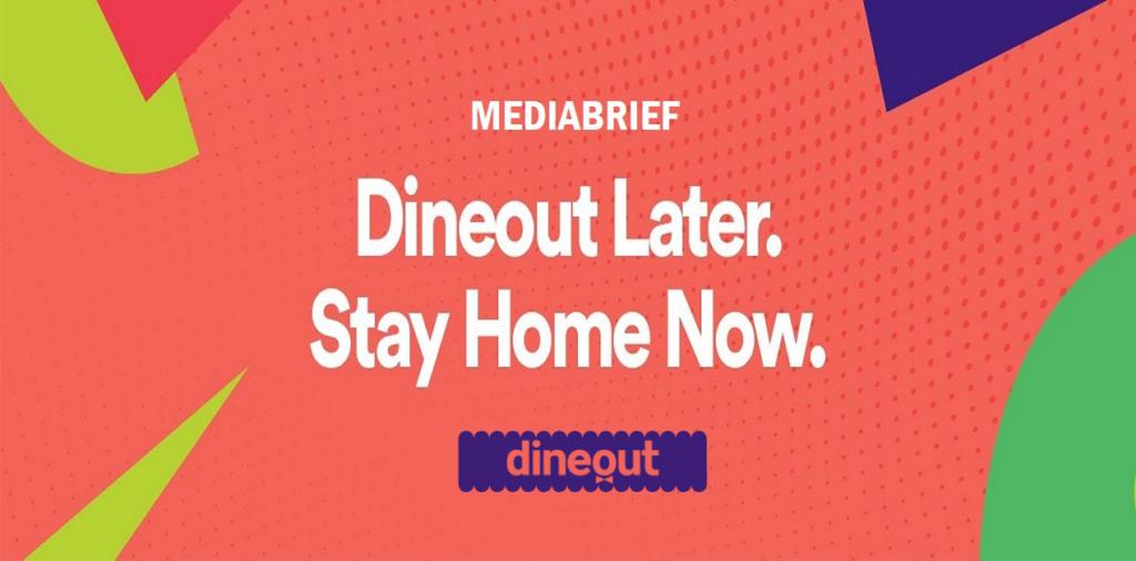 image-Dineout unveils 'Dineout Later, Stay Home Now' initiative to promote social distancing & personal hygiene Mediabrief