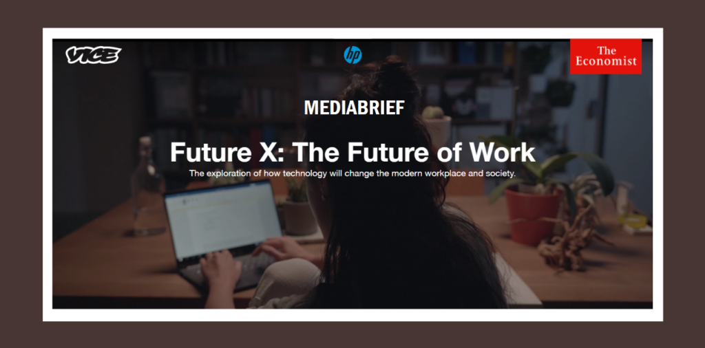 image-HP and PHD explore the future of work in content partnership with VICE and The Economist Mediabrief