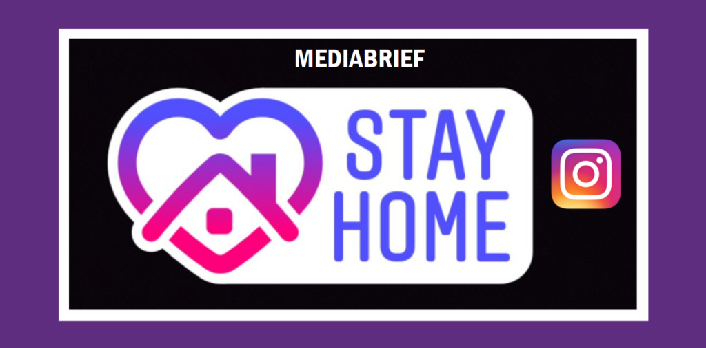 image-Instagram launches a sticker to spread the message of staying at home Mediabrief