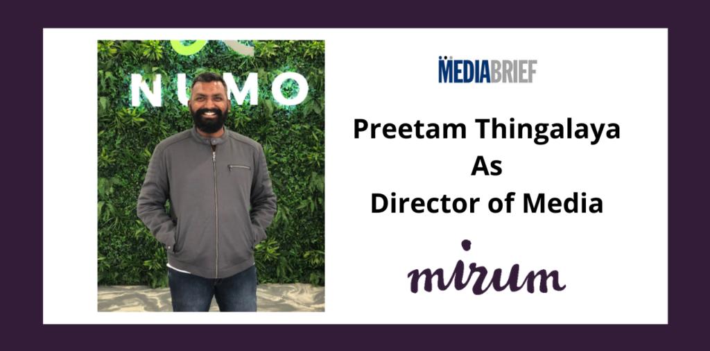 image-Mirum hires Preetam Thingalaya as Director of Media Mediabrief