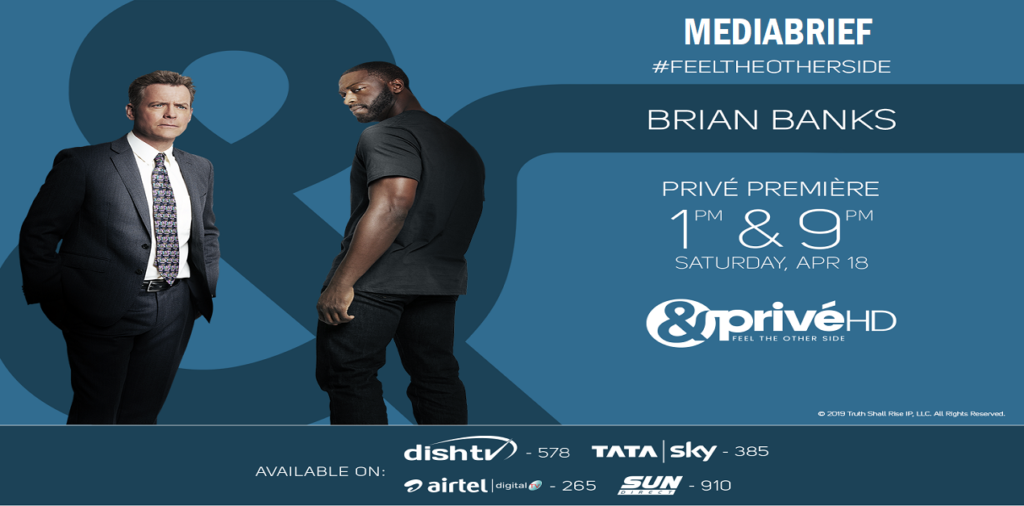 image-Witness the inspiring story of renowned NFL star as Brian Banks is all set to premiere on &PrivéHD Mediabrief