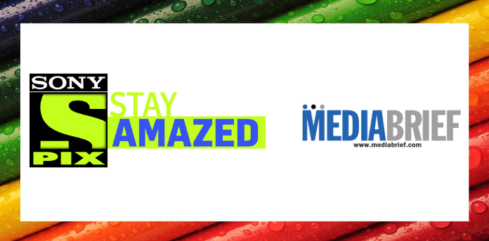 Sony PIX rolls out 'Stay at home and 'Stay Amazed'
