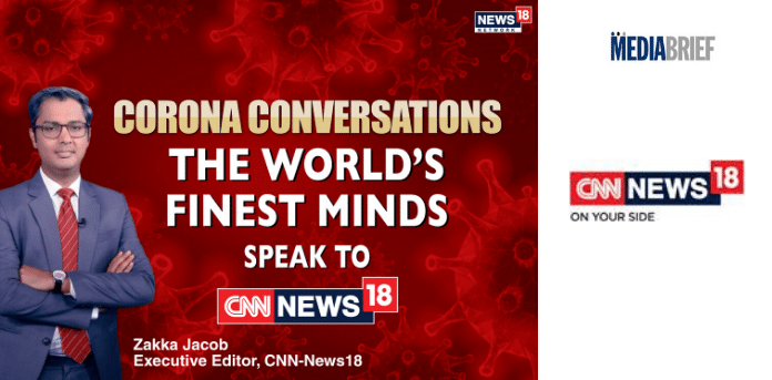CNN-News18 brings 'Corona Conversations' with world thought leaders