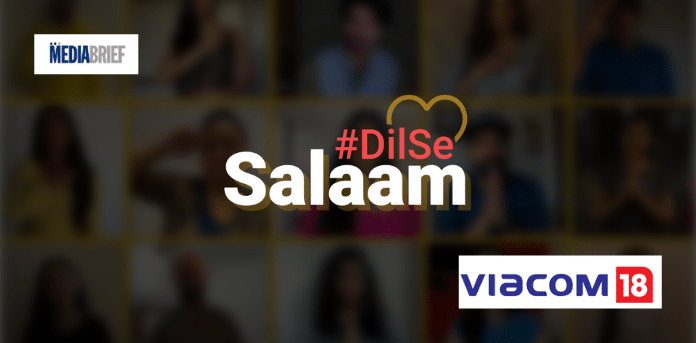 Viacom18 lauds India's DTH and Cable operators with #DilSeSalaam