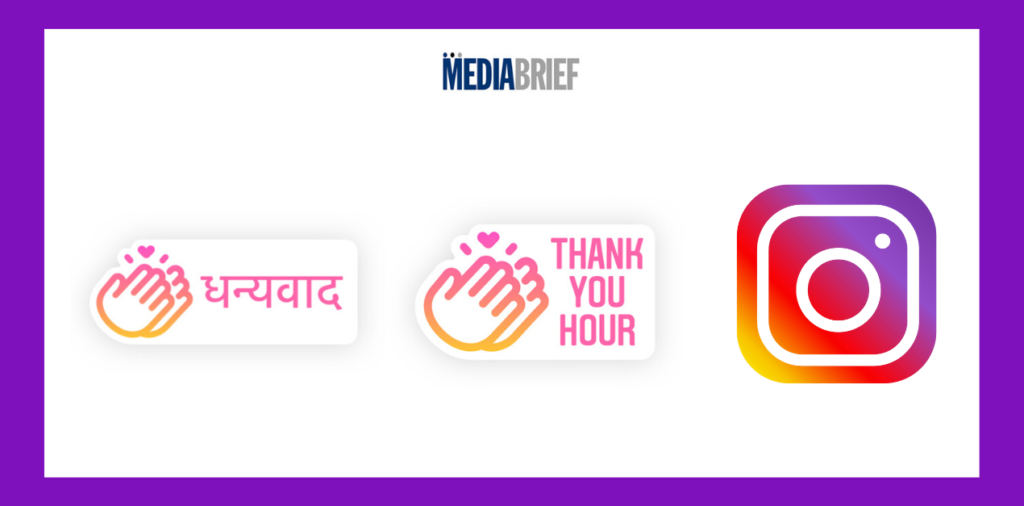 image-Express your gratitude with the 'Thank you hour' and 'Dhanyavad' Instagram stickers during Covid-19 Mediabrief