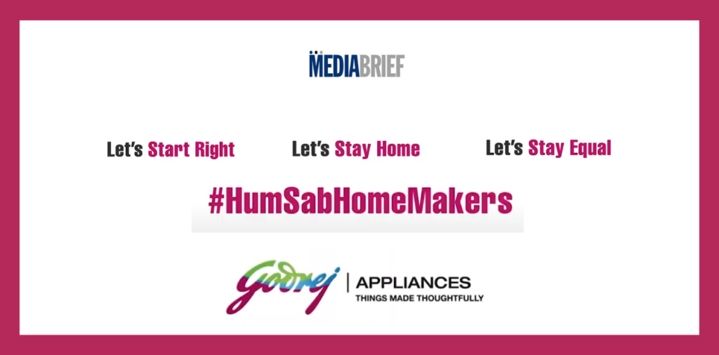 image-Godrej Appliances' #HumSabHomeMakers takes forward the conversation on homemakers and gender equality Mediabrief