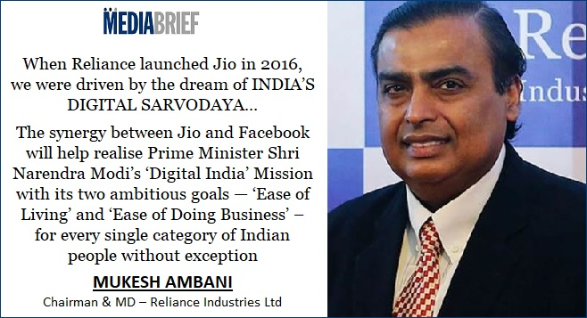 image-Mukesh-Ambani-quote-on-Reliance-Jio-Platforms and Facebook deal-MediaBrief