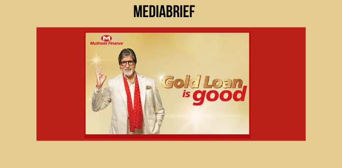 "Muthoot Finance launches integrated marketing campaign ""Gold Loan is Good"