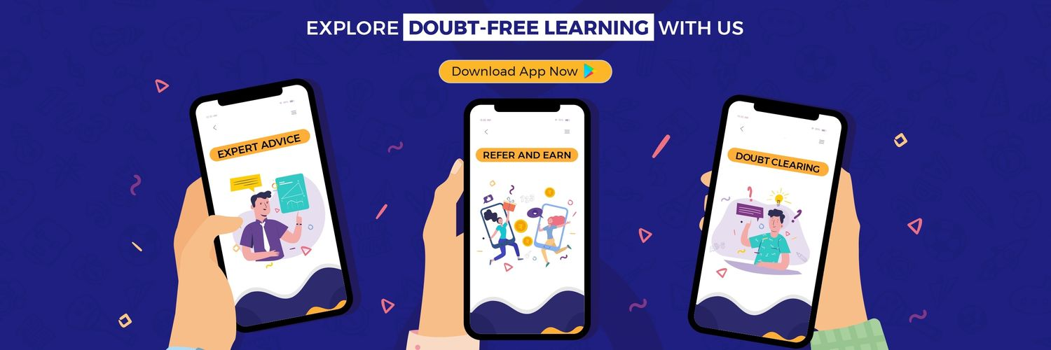 Refer and Earn, Expert Advice, Doubt Clearing