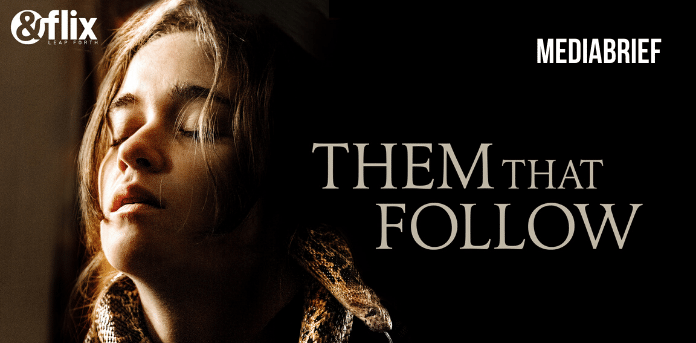 Chilling tale of forbidden vices in Flix First Premiere of 'Them That Follow' - on &flix