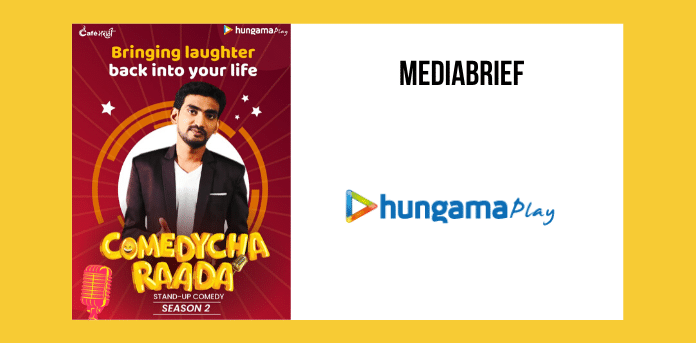 Hungama Play launches SE2 of Marathi stand-up original 'Comedycha Raada'