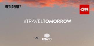 UNWTO, CNN partner on Travel Tomorrow campaign