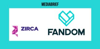 Zirca Digital Solutions and Fandom ink media partnership for India