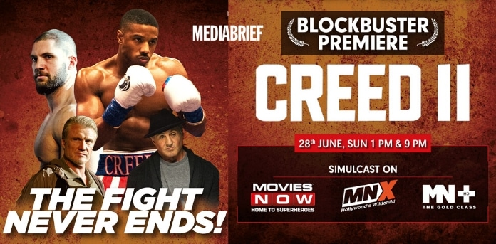 Image-Catch the premiere of Creed II on Movies NOW, MNX, MN+ on June 28, 2020-MediaBrief (1).jpg