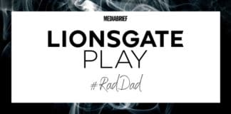 Image-Lionsgate Play kaunches #RadDad campaign to celebrate Father's Day-MediaBrief.jpg