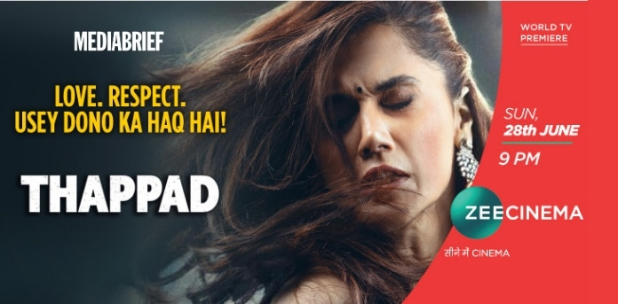 Image-Thappad to get world TV premiere on Zee Cinema - Sunday, 28 June 2020-MediaBrief.jpg