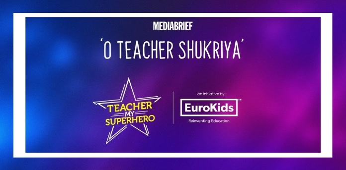 Image-EuroKids-tribute-to-teachers-'O-Teacher-Shukriya'-aims-to-reach-10-million-views-MediaBrief.jpg