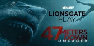 Image-Lionsgate Play to premier 47 Meters Down_ Uncaged on 3rd July 2020-MediaBrief.jpg