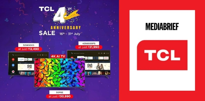 Image-TCLs-4th-anniversary-sale-attractive-discounts-on-products-from-16th-to-31st-July-MediaBrief.jpg