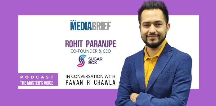 EXCLUSIVE PODCAST: Rohit Paranjpe, Co-Founder & CEO – Sugarbox India
