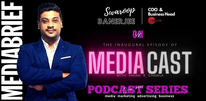 image-swaroop banerjee of zee live on mediacast podcast series with pavan r chawla