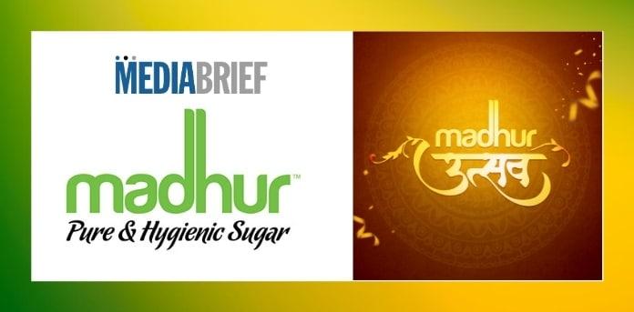 image-Madhur-Sugar-MadhurUtsav-MediaBrief.jpg