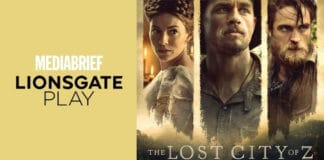 image-lionsgate-play-brings-you-the-lost-city-of-z-MediaBrief.jpg