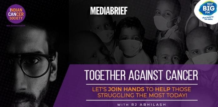 Image-BIG-FM-Indian-Cancer-Society-Together-Against-Cancer-campaign-MediaBrief.jpg