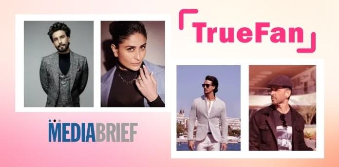 Image-TrueFan-launches-StarKaYaar-campaign-with-Hrithik-Kareena-Ranveer-Tiger-MediaBrief.jpg
