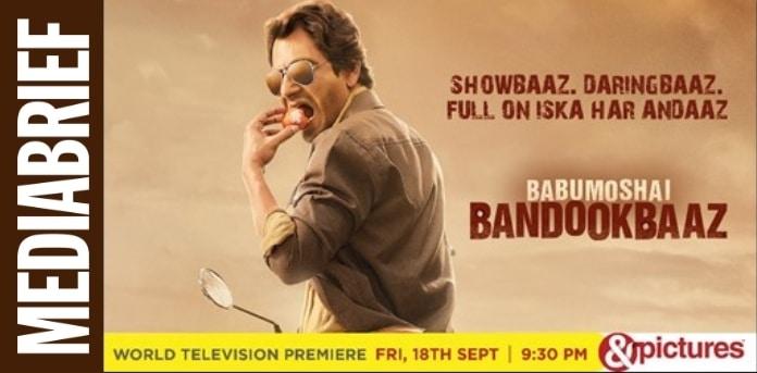 Image-World-TV-premiere-of-Babumoshai-Bandookbaaz-on-pictures-MediaBrief.jpg