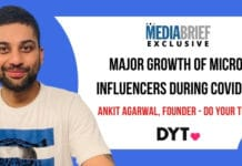 Image-exclusive-major-growth-micro-influencers-ankit-agarwal-DYT-MediaBrief.jpg