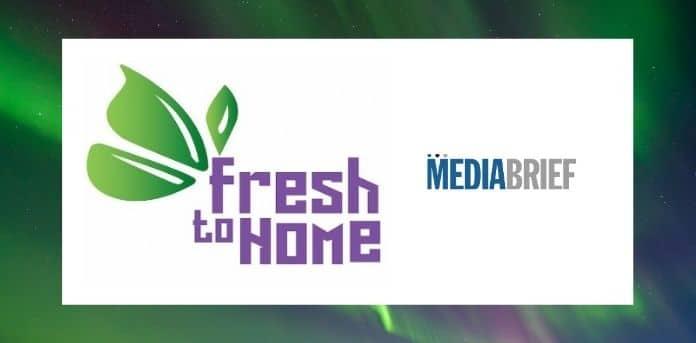 image-FreshToHome-raises-121M-in-series-C-funding-mediabrief.jpg