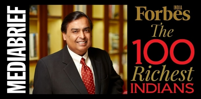 image-Mukesh-Ambani-wealthiest-Indian-for-13th-year_-Forbes-India-Rich-List-2020-mediabrief.jpg