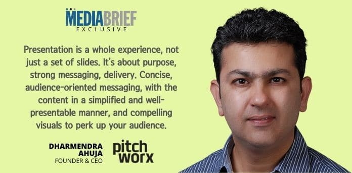 image-exclusive-Dharmendra-Ahuja-Founder-CEO-PitchWorx-blurb-4-mediabrief-1.jpg