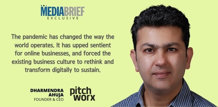 image-exclusive-Dharmendra-Ahuja-Founder-CEO-PitchWorx-blurb-mediabrief-2.jpg