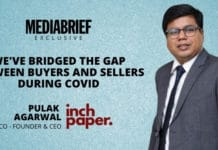 image-exclusive-Pulak-Agarwal-of-Inchpaper-mediabrief-1.jpg