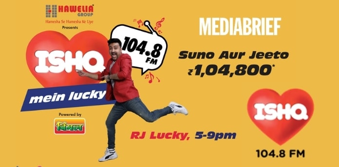 Image-ISHQ-FM-launches-'Ishq-Mein-Lucky-campaign-MediaBrief-1.jpg